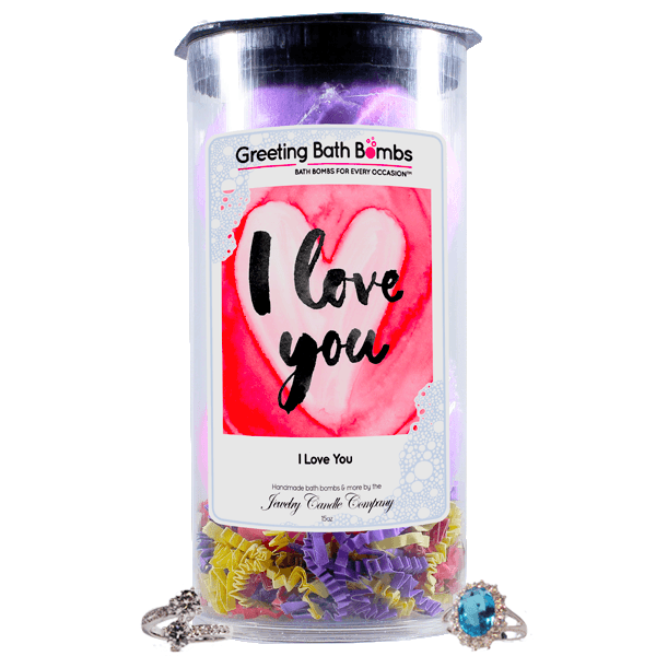 I love you | Greeting Bath Bombs®-Jewelry Bath Bombs-The Official Website of Jewelry Candles - Find Jewelry In Candles!