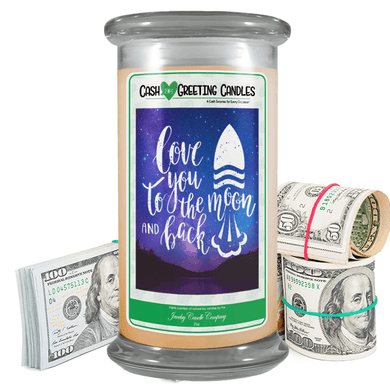 Love You To The Moon & Back | Cash Greeting Candle-Cash Greeting Candles-The Official Website of Jewelry Candles - Find Jewelry In Candles!