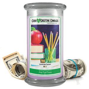 World's Best Teacher! | Cash Greeting Candle-Cash Greeting Candles-The Official Website of Jewelry Candles - Find Jewelry In Candles!