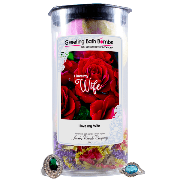 I Love My Wife | Greeting Bath Bombs®-Jewelry Bath Bombs-The Official Website of Jewelry Candles - Find Jewelry In Candles!