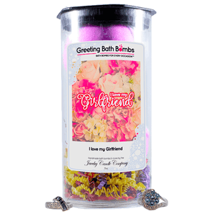 I love my Girlfriend | Greeting Bath Bombs®-Jewelry Bath Bombs-The Official Website of Jewelry Candles - Find Jewelry In Candles!