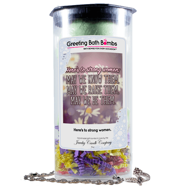 He's To Strong Women | Greeting Bath Bombs®-Jewelry Bath Bombs-The Official Website of Jewelry Candles - Find Jewelry In Candles!