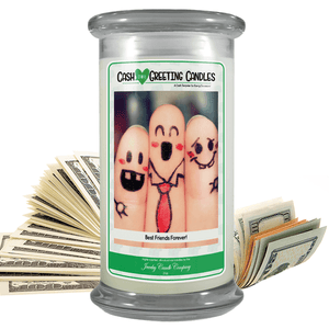 Best Friends Forever! | Cash Greeting Candle-Cash Greeting Candles-The Official Website of Jewelry Candles - Find Jewelry In Candles!