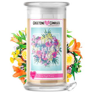 Happy Mother's Day | Mother's Day Jewelry Greeting Candle®-Happy Mother's Day! Jewelry Greeting Candle-The Official Website of Jewelry Candles - Find Jewelry In Candles!