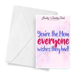 You're The Mom Everyone Wishes They Had! | Mother's Day Jewelry Greeting Cards®-Jewelry Greeting Cards-The Official Website of Jewelry Candles - Find Jewelry In Candles!
