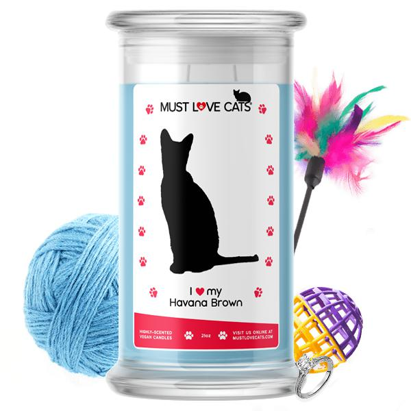 I Love My Havana Brown | Must Love Cats® Candle-Must Love Cats® Candle-The Official Website of Jewelry Candles - Find Jewelry In Candles!