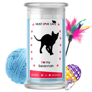 I Love My Savannah | Must Love Cats® Candle-Must Love Cats® Candle-The Official Website of Jewelry Candles - Find Jewelry In Candles!