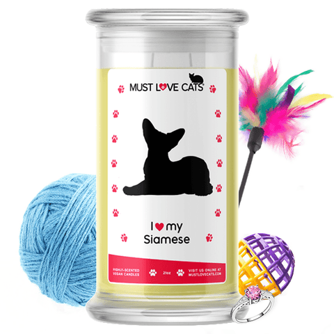 I Love My Siamese | Must Love Cats® Candle-Must Love Cats® Candle-The Official Website of Jewelry Candles - Find Jewelry In Candles!