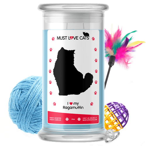I love my Ragamuffin | Must Love Cats® Candle-Must Love Cats® Candle-The Official Website of Jewelry Candles - Find Jewelry In Candles!