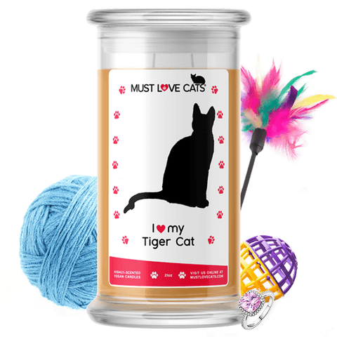 I Love My Tiger Cat | Must Love Cats® Candle-Must Love Cats® Candle-The Official Website of Jewelry Candles - Find Jewelry In Candles!