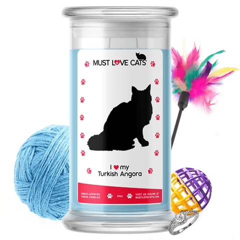 I Love My Turkish Angora | Must Love Cats® Candle-Must Love Cats® Candle-The Official Website of Jewelry Candles - Find Jewelry In Candles!