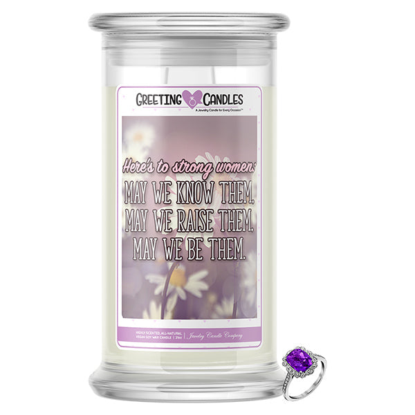 Here's To Strong Women | Mother's Day Jewelry Greeting Candle®
