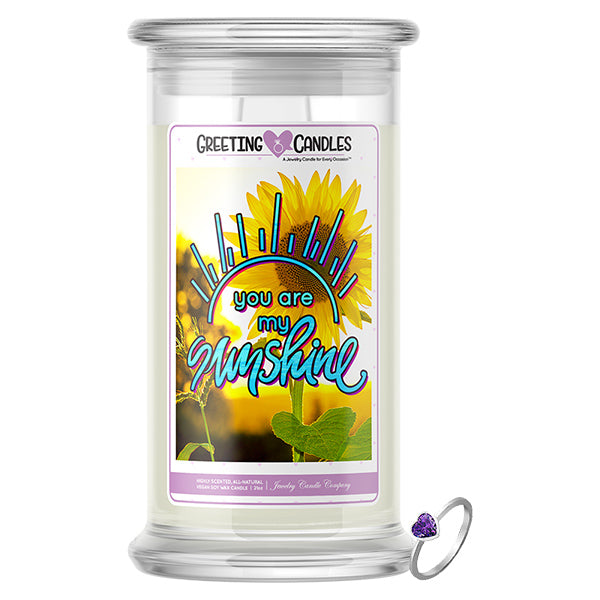 You Are My Sunshine | Jewelry Greeting Candle