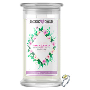 Thank You Mom, For All You Do & For All Of Your Love Jewelry Greeting Candle