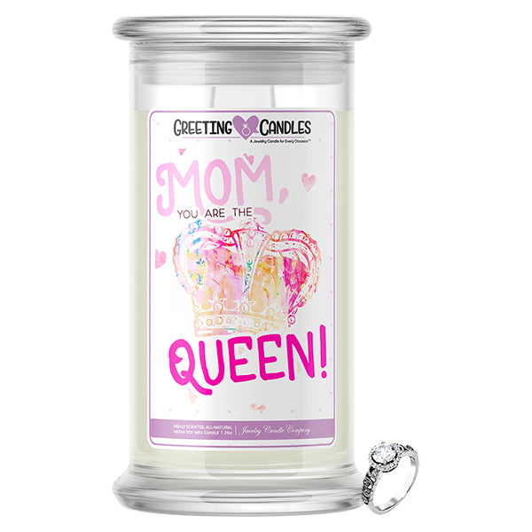 Mom You Are The Queen! | Jewelry Greeting Candle®