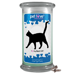 I love my Black Cat! | Pet Love Candle®-Pet Love®-The Official Website of Jewelry Candles - Find Jewelry In Candles!