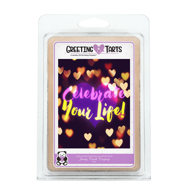 Celebrate Your Life | Greeting Tart-Greeting Tarts-The Official Website of Jewelry Candles - Find Jewelry In Candles!