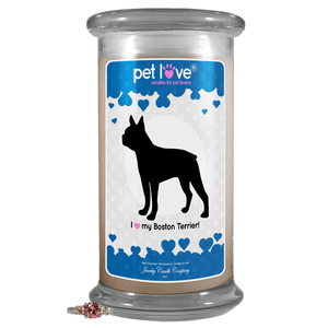 I Love My Boston Terrier! | Pet Love Candle®-Pet Love®-The Official Website of Jewelry Candles - Find Jewelry In Candles!