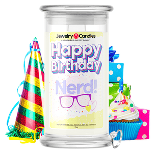 Happy Birthday Nerd! Happy Birthday Jewelry Candle