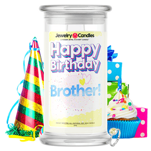Happy Birthday Brother! Happy Birthday Jewelry Candle