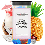 If You Like Piña Coladas! Charm Bath Bombs Twin Pack