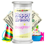 Happy Birthday Daughter! Happy Birthday Cash Money Candle