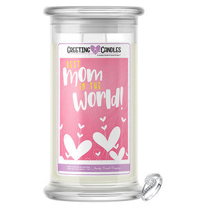 Best Mom In The World! Jewelry Greeting Candle