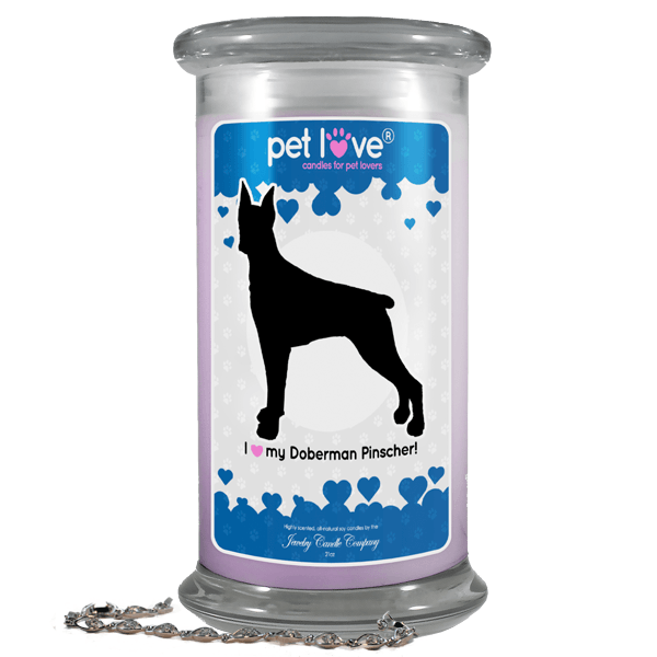 I love my Doberman Pinscher! | Pet Love Candle®-Pet Love®-The Official Website of Jewelry Candles - Find Jewelry In Candles!