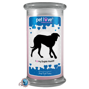I Love My English Mastiff! | Pet Love Candle®-Pet Love®-The Official Website of Jewelry Candles - Find Jewelry In Candles!