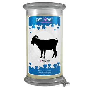 I love my Goat! | Pet Love Candle®-Pet Love®-The Official Website of Jewelry Candles - Find Jewelry In Candles!