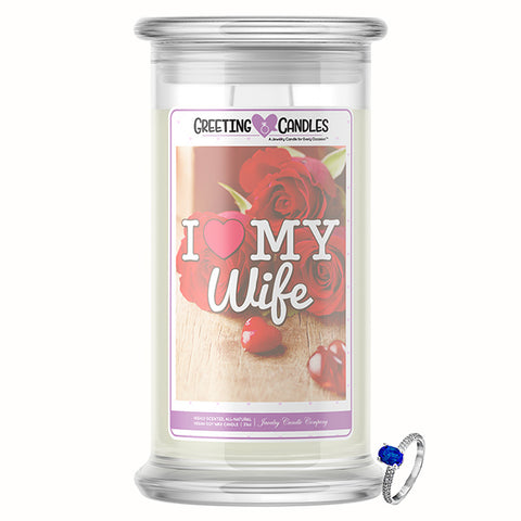 I Love My Wife Jewelry Greeting Candle