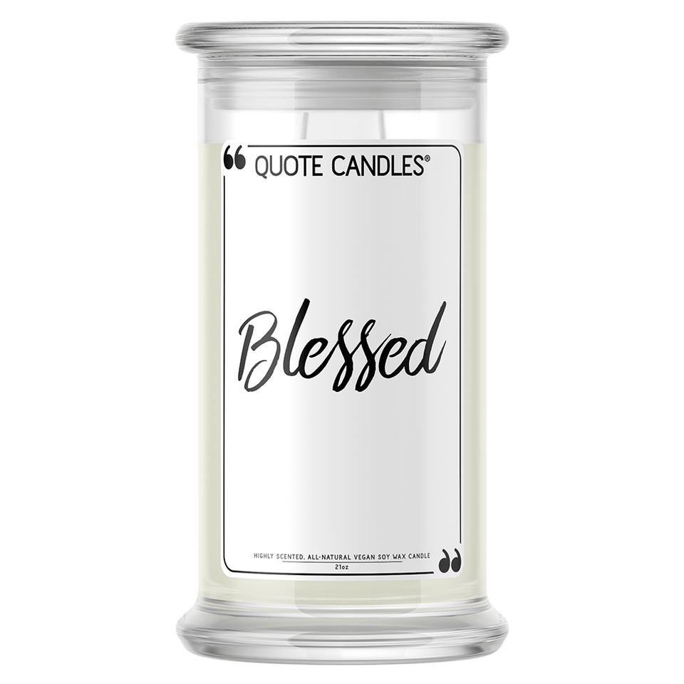 Blessed | Quote Candle®-Quote Candles-The Official Website of Jewelry Candles - Find Jewelry In Candles!