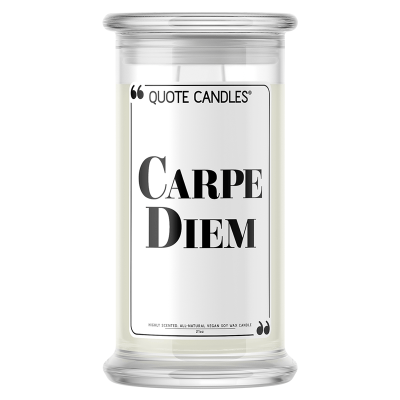Carpe Diem | Quote Candle®-Quote Candles-The Official Website of Jewelry Candles - Find Jewelry In Candles!