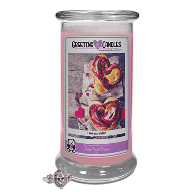 I Love You Sister! | Jewelry Greeting Candle-I Love You Sister Jewelry Greeting Candles-The Official Website of Jewelry Candles - Find Jewelry In Candles!
