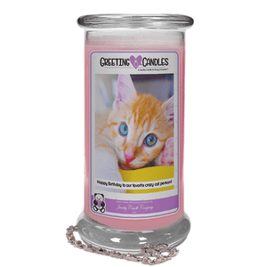 Happy Birthday To Our Favorite Crazy Cat Person! | Jewelry Greeting Candle-HAPPY BIRTHDAY TO OUR FAVORITE CRAZY CAT LADY Jewelry Greeting Candles-The Official Website of Jewelry Candles - Find Jewelry In Candles!