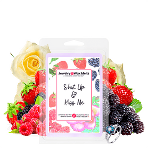 Shut Up & Kiss Me Jewelry Wax Melt