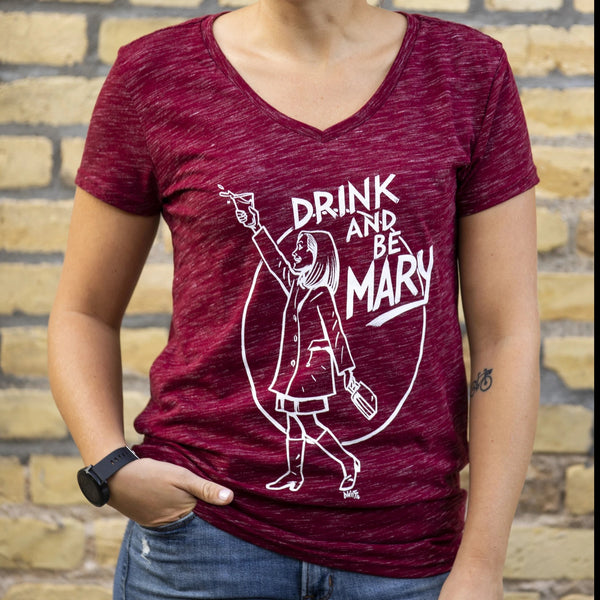 Drink and be Mary by DWITT Women's V-Neck
