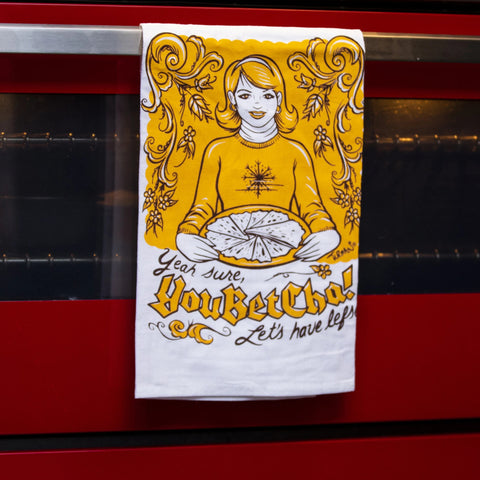 You Betcha Tea Towel by Adam Turman