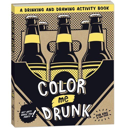 Color Me Drunk - Drinking Coloring Book
