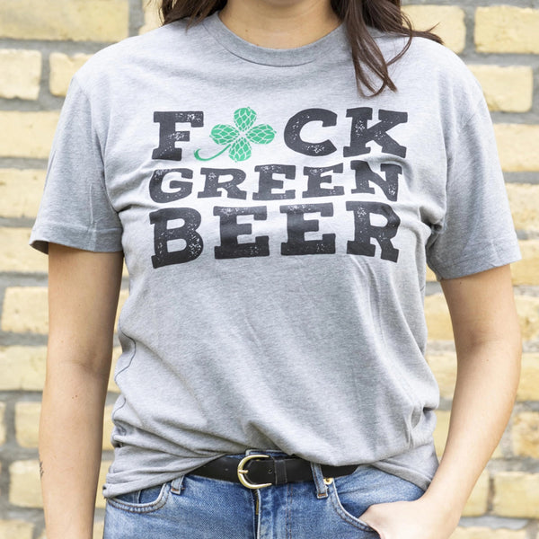 F' Green Beer T-Shirt