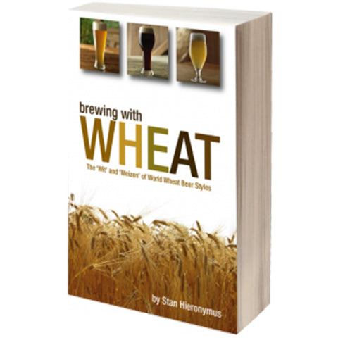 Brewing With Wheat: The 'Wit' and 'Weizen' of World Wheat Beer Styles