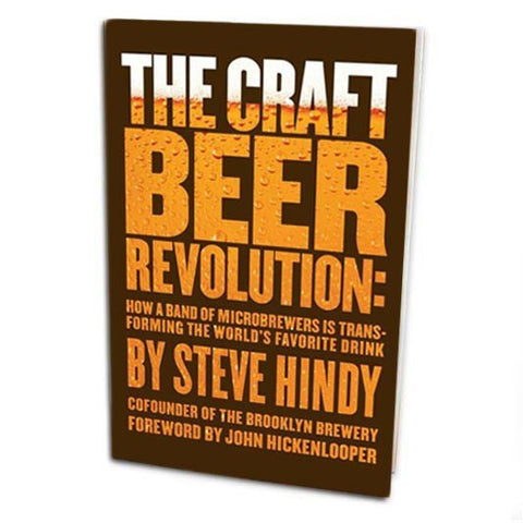 The Craft Beer Revolution Book by Steve Hindy - Cover