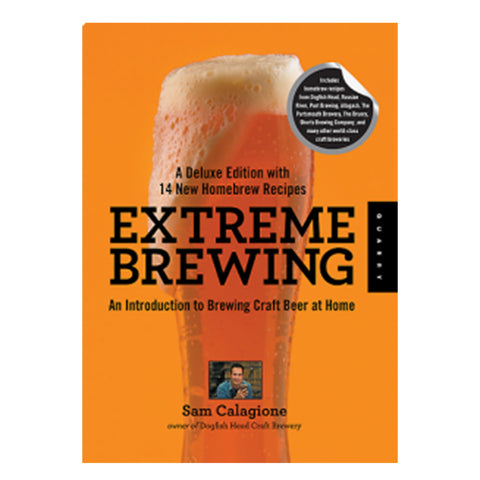 Extreme Brewing: An Introduction to Brewing Craft Beer at Home (Deluxe Edition)