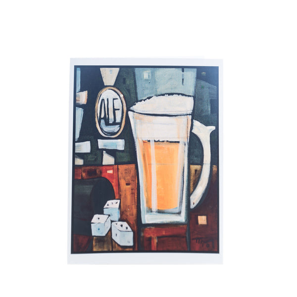 """Good For What Ales You"" Greeting Card by Tim Nyberg"