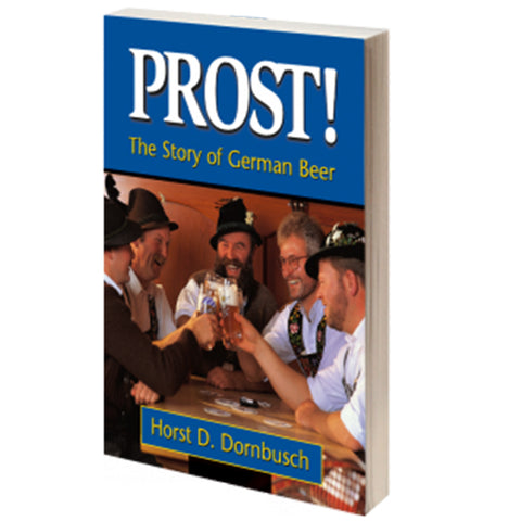 Prost! The Story of German Beer