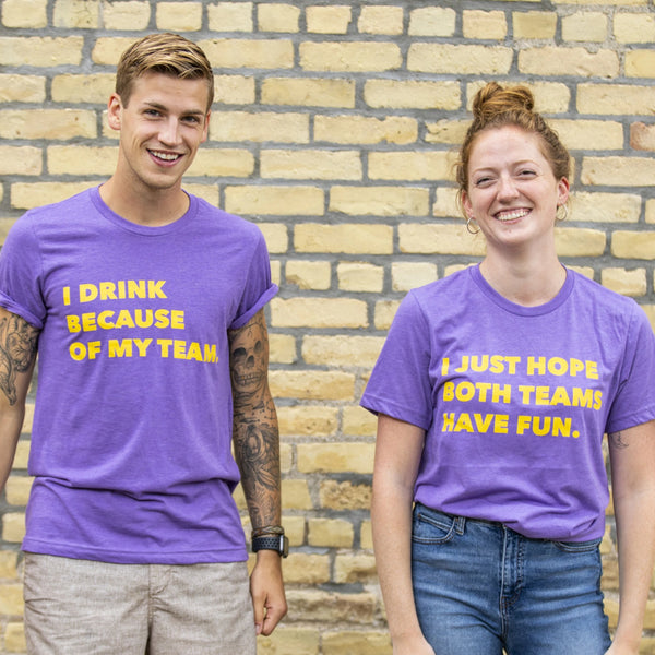 "9. Vikings ""I Just Hope Both Teams Have Fun"" T-Shirt"
