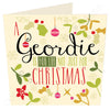 A Geordie Is For Life Not Just For Christmas | Geordie Christmas Card | Tyneside Prints