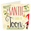 Santie is coming to Toon | Geordie Christmas Card | Tyneside Prints