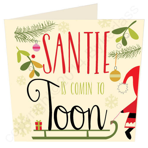 Santie Is Coming To Toon  | Geordie Christmas Card