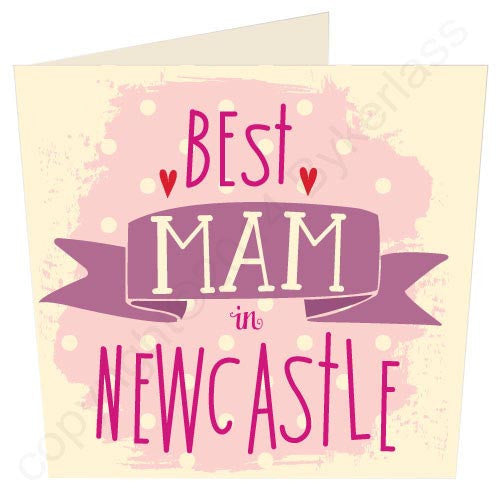 Best Mam In Newcastle Geordie Card | Tyneside Prints
